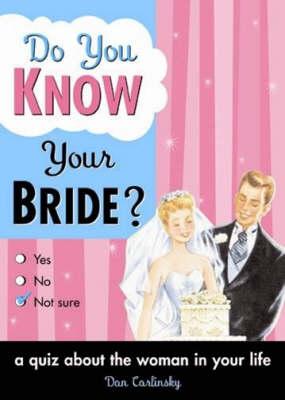 Do You Know Your Bride? (Paperback)