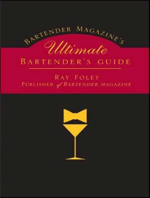 Ultimate Bartender's Guide (Hardback)