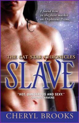 Slave: Cat Star Chronicles (Paperback)