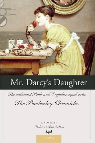 Mr Darcy's Daughter (Paperback)