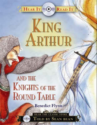 King Arthur and the Knights of the Round Table (Hardback)