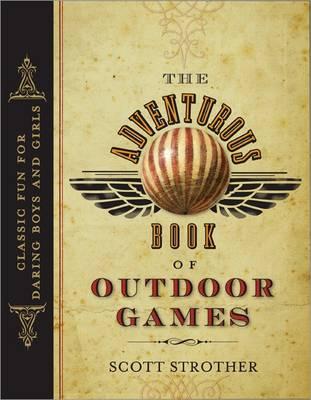 Adventurous Book of Outdoor Games (Paperback)