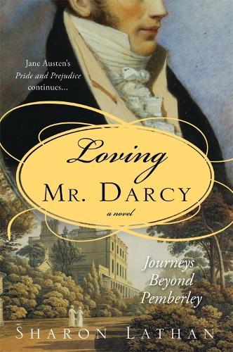 Loving Mr. Darcy (Paperback)