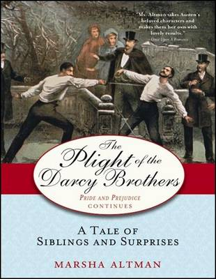 Plight of the Darcy Brothers: A Tale of Siblings and Surprises (Paperback)