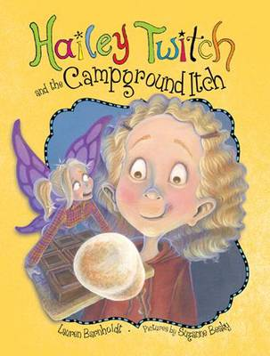 Hailey Twitch and the Campground Itch (Paperback)