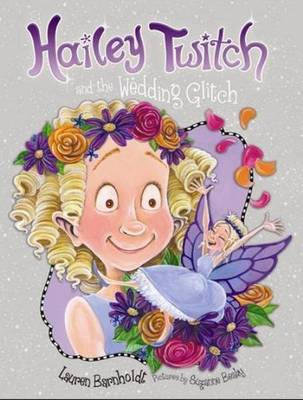 Hailey Twitch and the Wedding Glitch (Paperback)