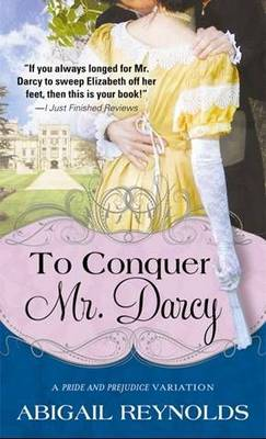 To Conquer Mr. Darcy (Paperback)