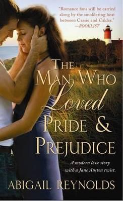 The Man Who Loved Pride and Prejudice (Paperback)