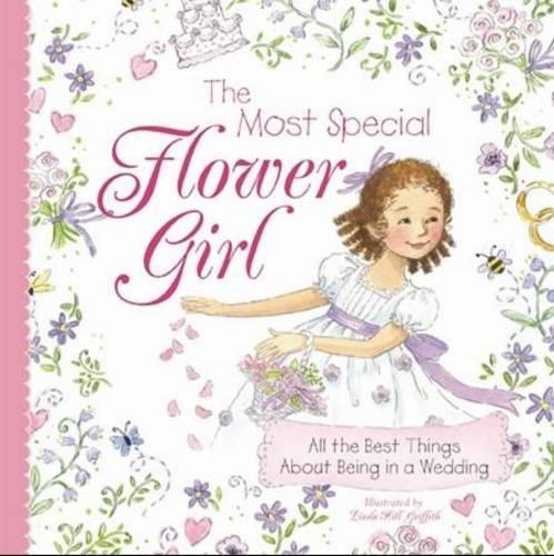 Most Special Flower Girl (Hardback)