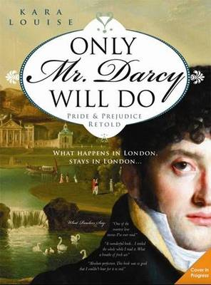 Only Mr Darcy Will Do (Paperback)