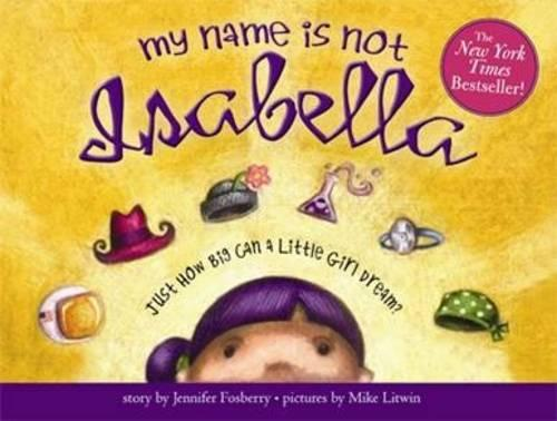 My Name is Not Isabella (Hardback)