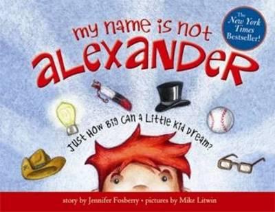 My Name is Not Alexander (Hardback)