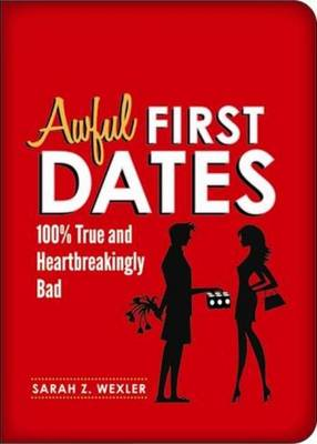 Awful First Dates (Paperback)