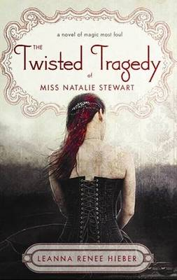 The Twisted Tragedy of Miss Natalie Stewart (Paperback)