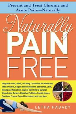 Naturally Pain Free (Paperback)