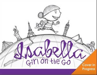 Isabella, Girl on the Go (Hardback)