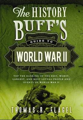 The History Buff's Guide to World War II (Paperback)