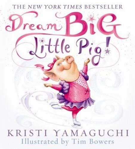 Dream Big, Little Pig (Paperback)