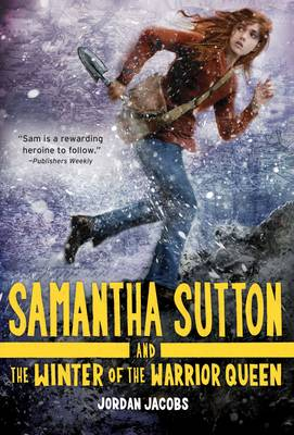 Samantha Sutton and the Winter of the Warrior Queen (Paperback)