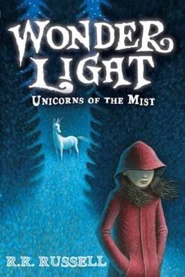 Wonder Light: Unicorns of the Mist (Hardback)