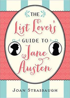 List Lover's Guide to Jane Austen (Paperback)