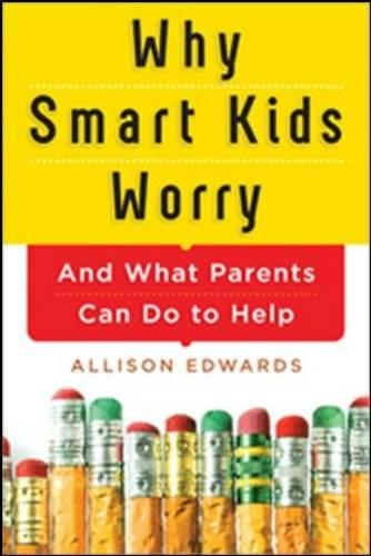 Why Smart Kids Worry (Paperback)