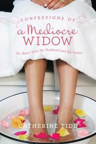 Confessions of a Mediocre Widow (Paperback)