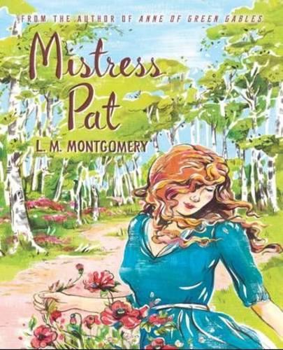 Mistress Pat (Paperback)