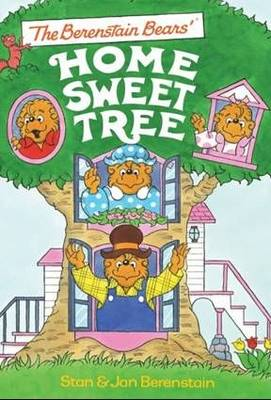 The Berenstain Bears' Home Sweet Tree (Hardback)