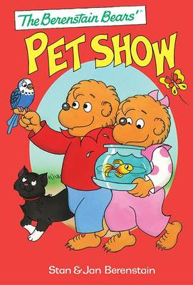 The Berenstain Bears' Pet Show (Hardback)