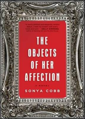 The Objects of Her Affection (Paperback)