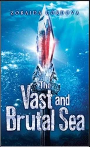 Vast and Brutal Sea (Hardback)