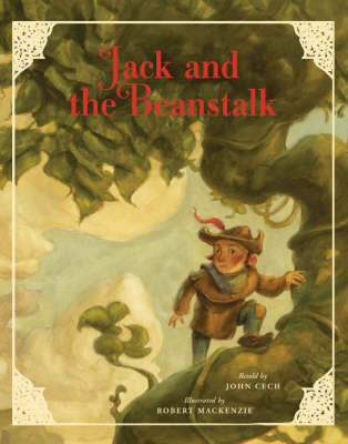 Jack and the Beanstalk - Classic Fairy Tale Collection (Hardback)