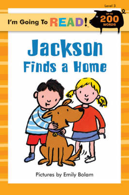 Jackson Finds a Home: Level 3 - I'm Going to Read Series (Paperback)