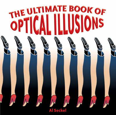 The Ultimate Book of Optical Illusions (Paperback)