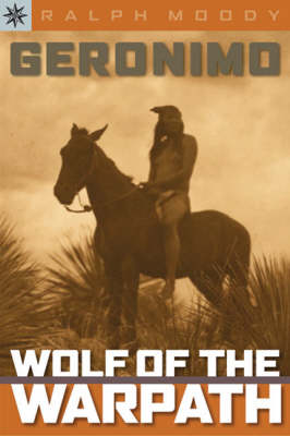 Geronimo: Wolf of the Warpath - Sterling Point Books (Paperback)