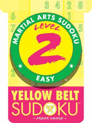 Level 2 Yellow Belt Sudoku - Martial Arts Sudoku S. (Paperback)