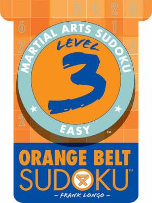 Level 3 Orange Belt Sudoku - Martial Arts Sudoku S. (Paperback)