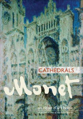 Monet Cathedrals - Objet D'art Book (Hardback)