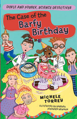 The Case of the Barfy Birthday - Doyle and Fossey, Science Detectives (Paperback)
