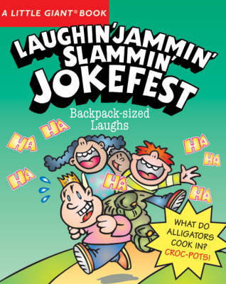 Laughin' Jammin' Slammin' Jokefest - Little Giant Book (Paperback)