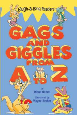 Gags and Giggles from A to Z - Laugh-a-long Readers (Paperback)