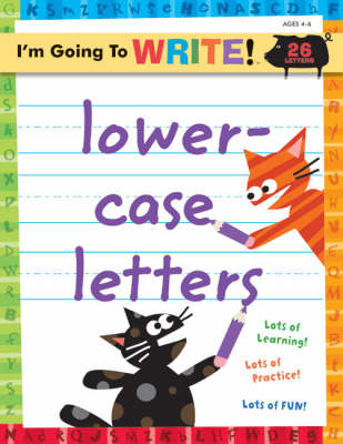 Lowercase Letters - I'm Going to Write Workbook S. (Paperback)