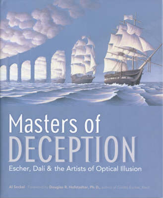Masters of Deception: Escher, Dali & the Artists of Optical Illusion (Paperback)