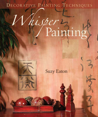 Whisper Painting - Decorative Painting Techniques (Paperback)