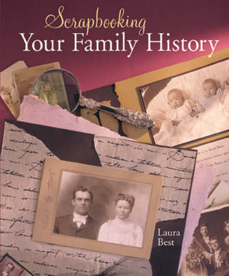 Scrapbooking Your Family History (Paperback)