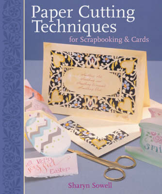 Paper Cutting Techniques for Scrapbooks and Cards (Paperback)