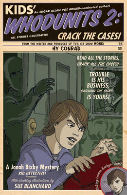 Kids' Whodunits 2: Crack the Cases! - Jonah Bixby Mysteries (Paperback)