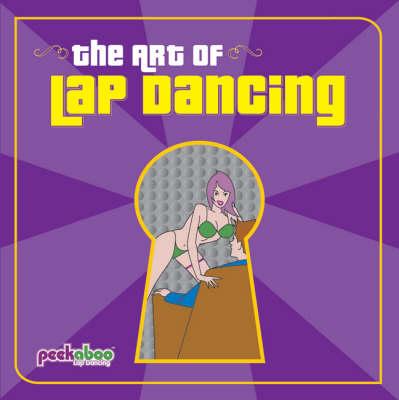 The Art of Lap Dancing (Paperback)