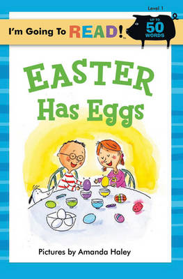 Easter Has Eggs: Level 1 - I'm Going to Read Series (Paperback)